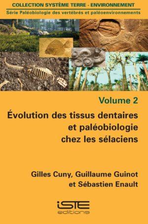 Évolution des tissus dentaires et paléobiologie chez les sélaciens ISTE Group