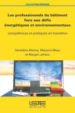 Les professionnels du bâtiment face aux défis énergétiques et environnementaux ISTE Group