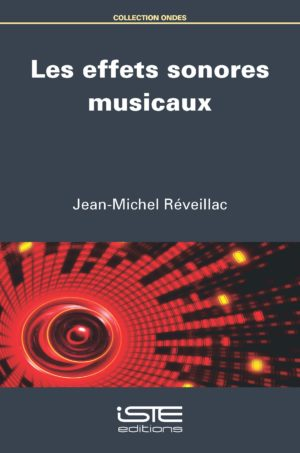Les effets sonores musicaux ISTE Group