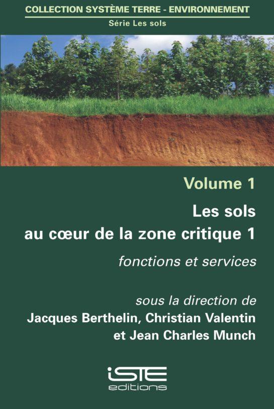 Les sols au coeur de la zone critique 1 ISTE Group