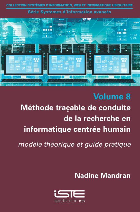 Méthode traçable de conduite de la recherche en informatique centrée humain ISTE Group