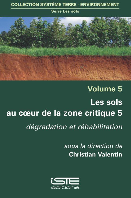 Les sols au coeur de la zone critique 5 ISTE Group