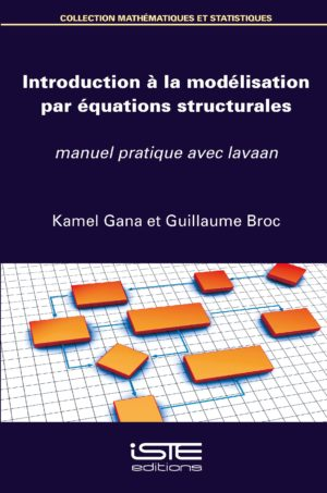 Introduction à la modélisation par équations structurales ISTE Group