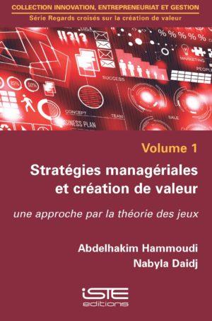 Stratégies managériales et création de valeur ISTE Group