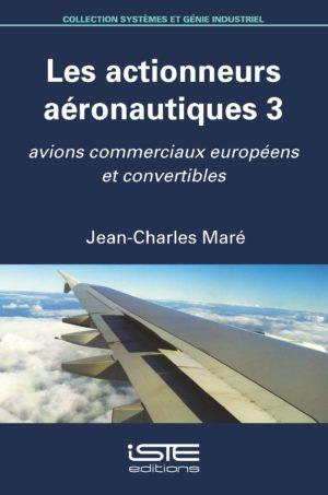 Les actionneurs aéronautiques 3 ISTE Group