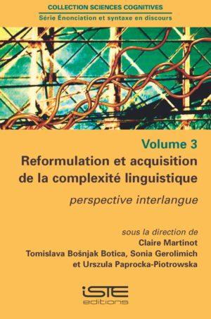 Reformulation et acquisition de la complexité linguistique ISTE Group