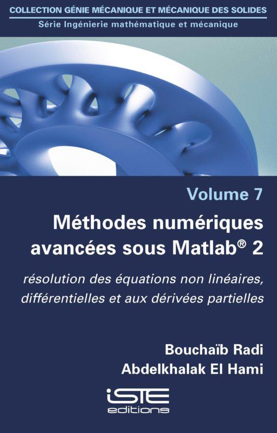 Méthodes numériques avancées sous Matlab® 2