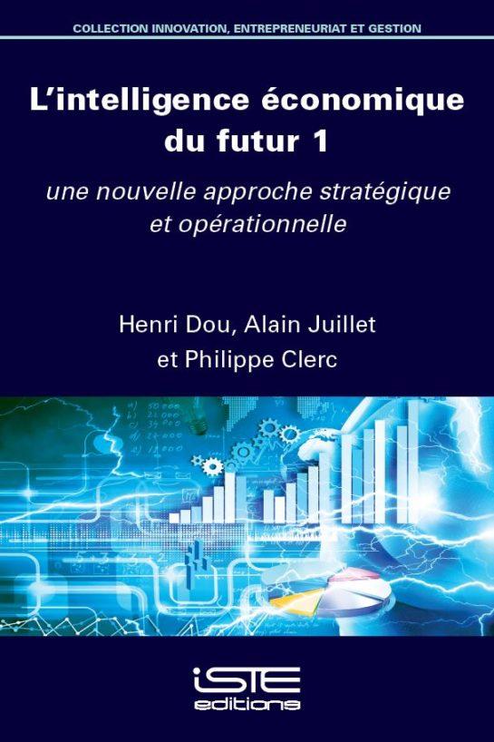 L'intelligence économique du futur 1
