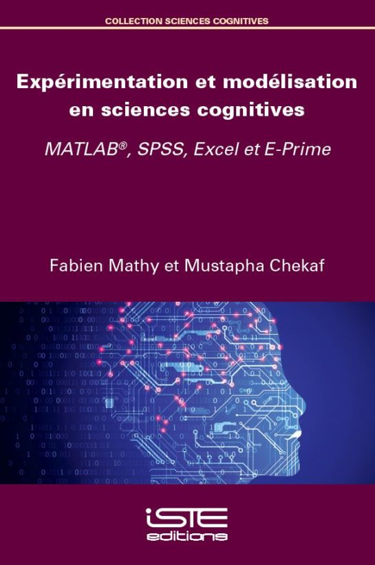 Expérimentation et modélisation en sciences cognitives