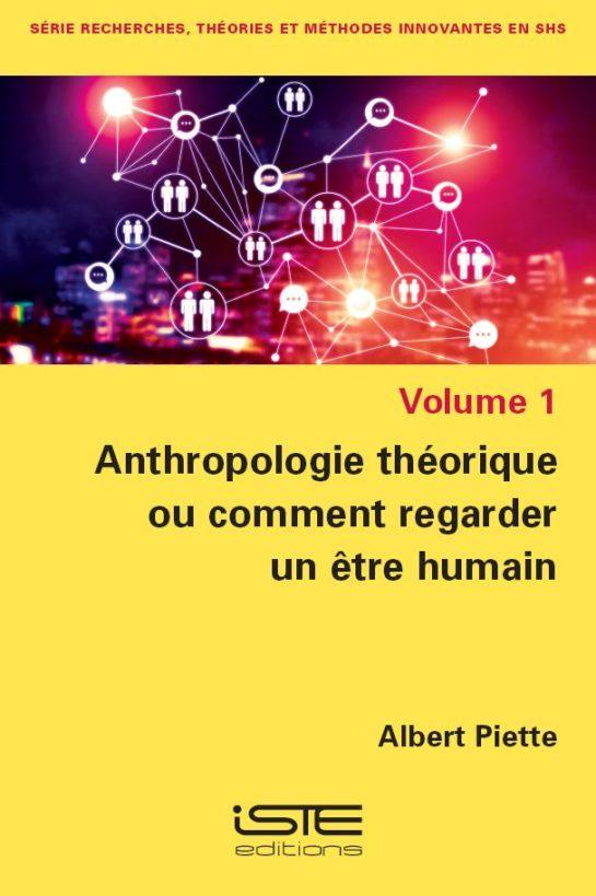 Anthropologie théorique ou comment regarder un être humain