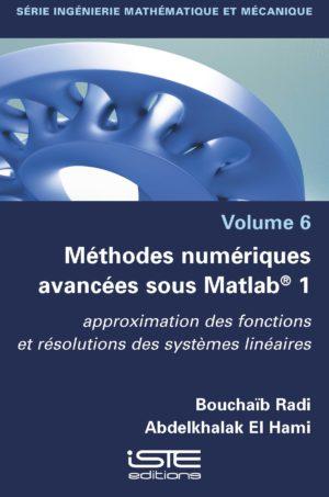 Méthodes numériques avancées sous Matlab® 1