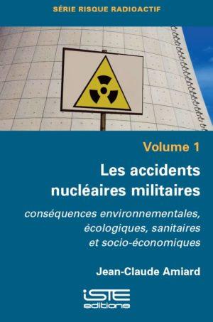 Les accidents nucléaires militaires