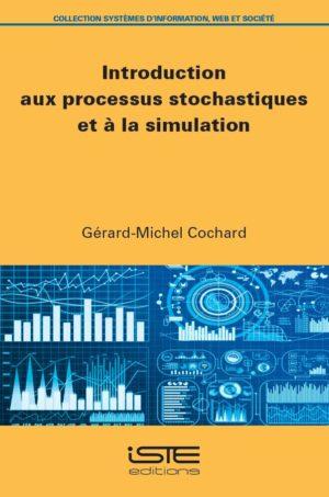Introduction aux processus stochastiques et à la simulation