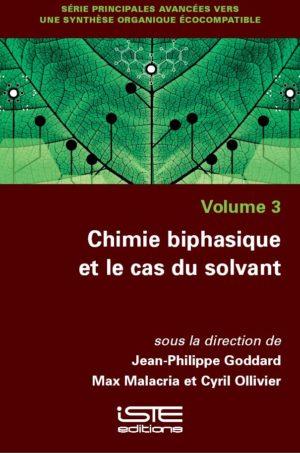 Chimie biphasique et le cas du solvant