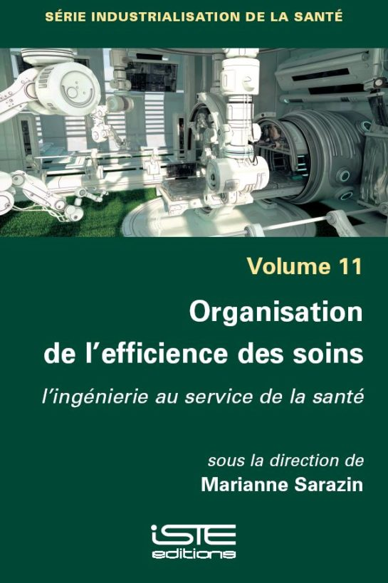 Organisation de l'efficience des soins
