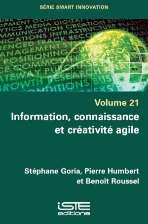 Information, connaissance et créativité agile