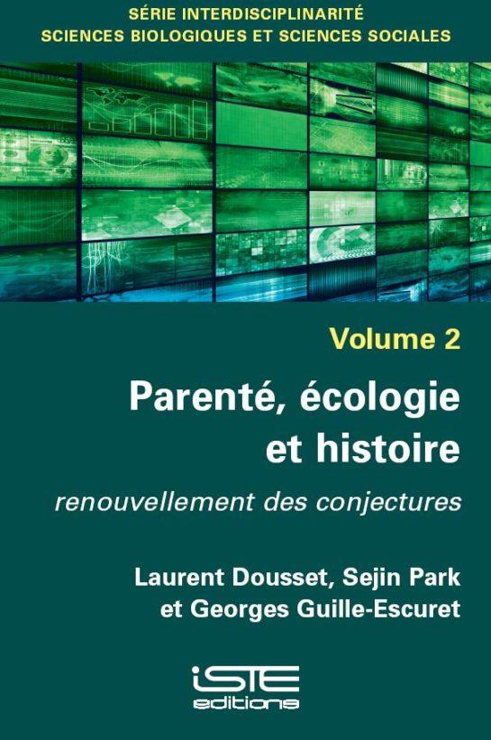 Parenté, écologie et histoire