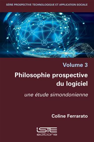 Philosophie prospective du logiciel