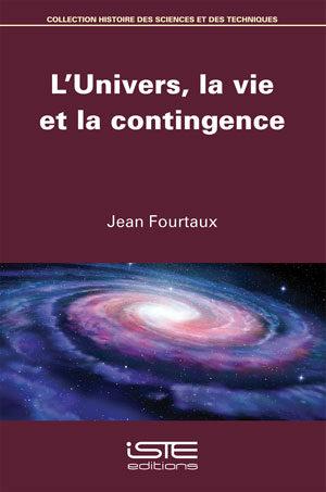 L'Univers, la vie et la contingence