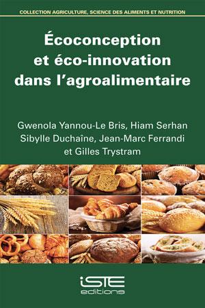 Écoconception et éco-innovation dans l'agroalimentaire