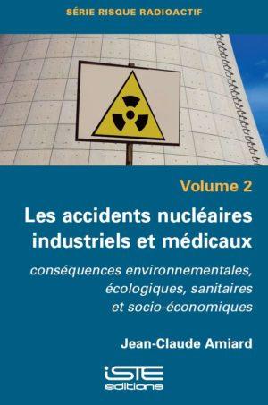 Les accidents nucléaires industriels et médicaux