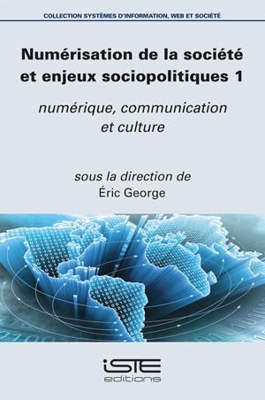 Numérisation de la société et enjeux sociopolitiques 1