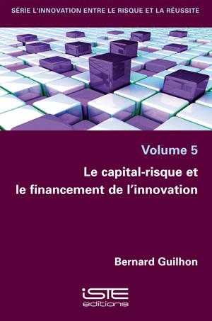 Le capital-risque et le financement de l'innovation