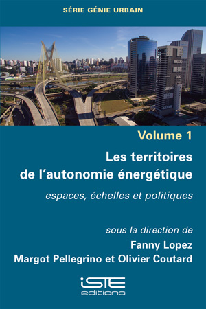 Les territoires de l'autonomie énergétique