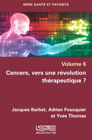ouvrage Cancers, vers une révolution thérapeutique ?