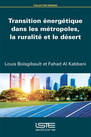 Transition énergétique dans les métropoles, la ruralité et le désert