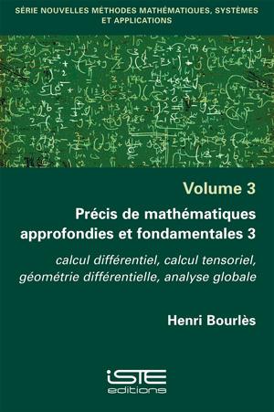 Ouvrage Précis de mathématiques approfondies et fondamentales 3 - Henri Bourlès