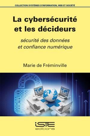 La cybersécurité et les décideurs - Marie de Fréminville