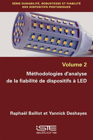 Ouvrage Méthodologies d'analyse de la fiabilité de dispositifs à LED - Raphaël Baillot et Yannick Deshayes