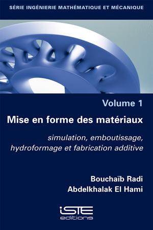 Ouvrage Mise en forme des matériaux - Bouchaïb Radi et Abdelkhalak El Hami