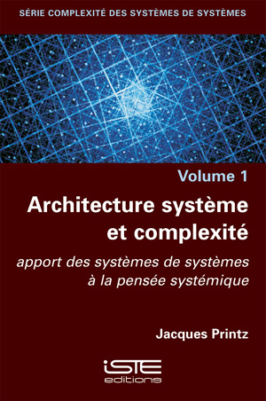 Livre Architecture système et complexité - Jacques Printz