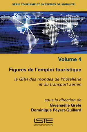 Livre Figures de l'emploi touristique - Gwenaëlle Grefe et Dominique Peyrat-Guillard