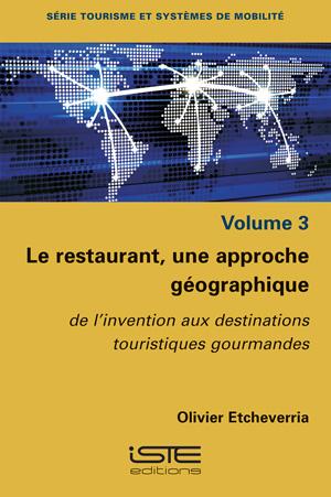 Livre Le restaurant, une approche géographique - Olivier Etcheverria
