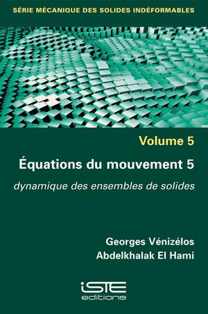 Livre Mécanique des solides indéformables - Georges Vénizélos et Abdelkhalak El Hami