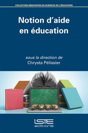 Livre Notion d'aide en éducation - Chrysta Pélissier