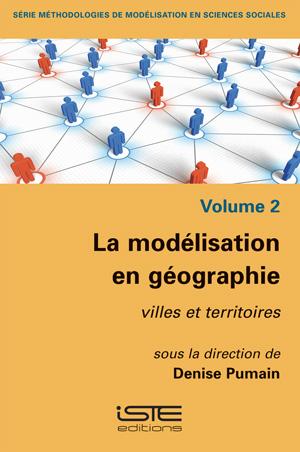 Livre La modélisation en géographie - Denise Pumain