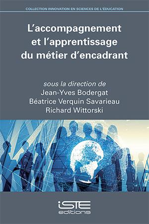 Livre L'accompagnement et l'apprentissage du métier d'encadrant - Jean-Yves Bodergat, Béatrice Verquin Savarieau, Richard Wittorski
