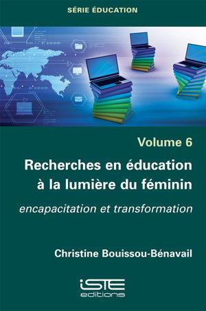 Livre Recherches en éducation à la lumière du féminin - Christine Bouissou-Bénavail