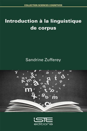 Livre scientifique - Introduction à la linguistique de corpus - Sandrine Zufferey
