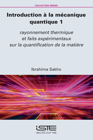 Livre scientifique - Introduction à la mécanique quantique 1 - Ibrahima Sakhoc