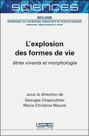 Livre scientifique - L'explosion des formes de vie - Georges Chapouthier et Marie-Christine Maurel