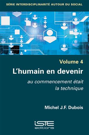 Livre scientifique - L'humain en devenir - Michel J.F. Dubois