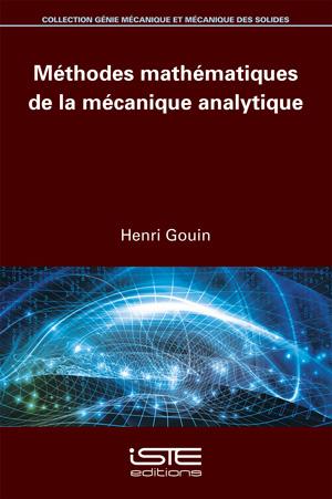 Livre scientifique - Méthodes mathématiques de la mécanique analytique - Henri Gouin