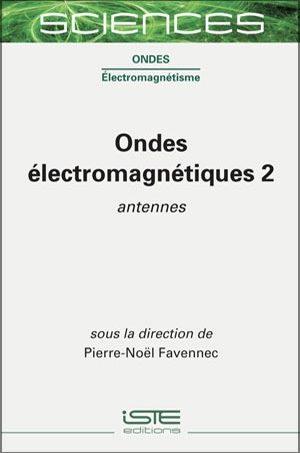 Livre sciences - Ondes électromagnétiques 2 - Pierre-Noël Favennec