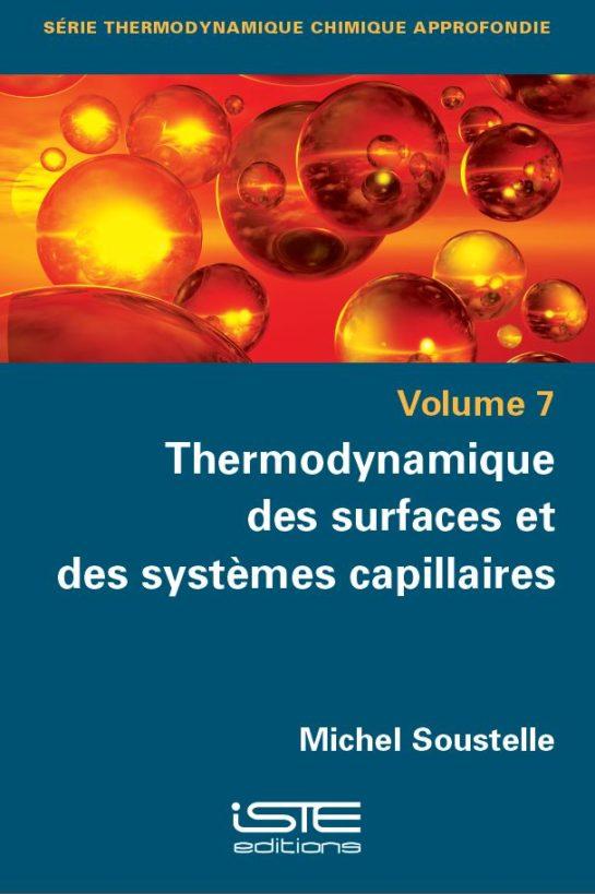 Livre scientifique - Thermodynamique des surfaces et des systèmes capillaires - Michel Soustelle