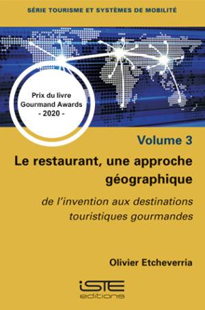 Livre scientifique - Le restaurant, une approche géographique - Olivier Etcheverria